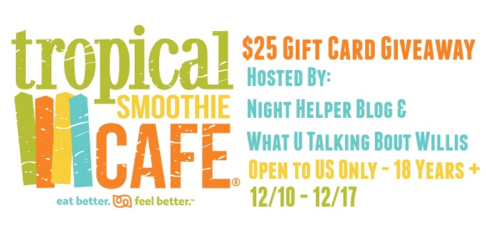 Tropical Smoothie Café $25 Gift Card Giveaway