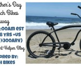 Happy Father's Day from Beach Bikes #Giveaway ($300arv)